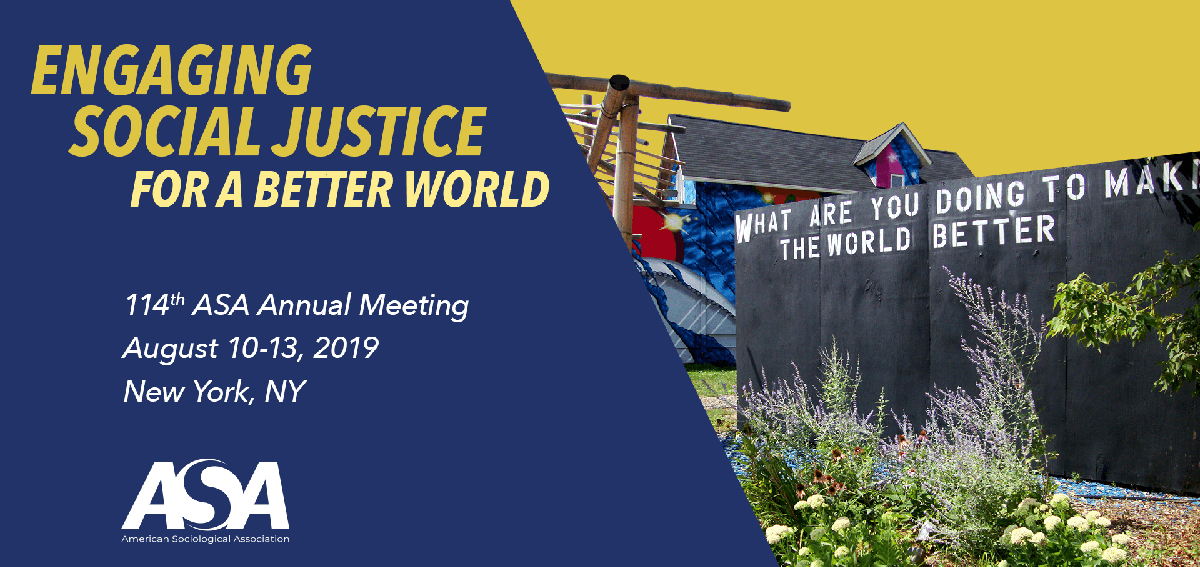 2019 Annual Meeting | American Sociological Association
