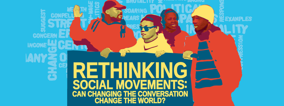 Rethinking social movements: Can changing the conversation change the world?