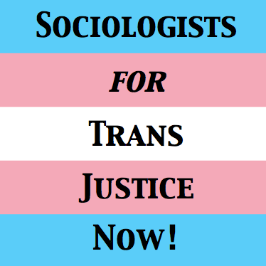Sociologists For Trans Justice Now!