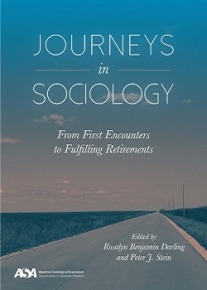 Journeys in Sociology: From First Encounters to Fulfilling Retirements