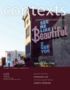 "Cover of the winte 2014 issue of Contexts - side of a brownstone home with graffiti that says ""see me like beautiful I see you."""