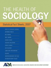The Health of Sociology: Statistical Fact Sheets, 2007