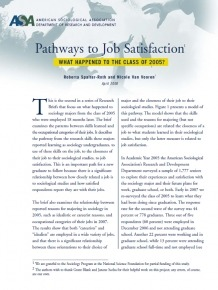 Pathways to Job Satisfaction: What Happened to the Class of 2005?